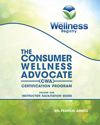 The Consumer Wellness Advocate (CWA) Certification Program – Instructor Guide