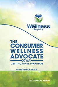 The Consumer Wellness Advocate (CWA) Certification Program – Participant Guide