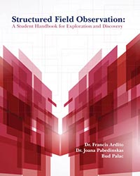 Structured Field Observation: A Student Handbook for Exploration and Discovery