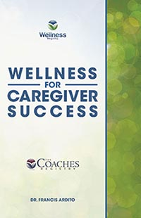 Wellness for Caregiver Success