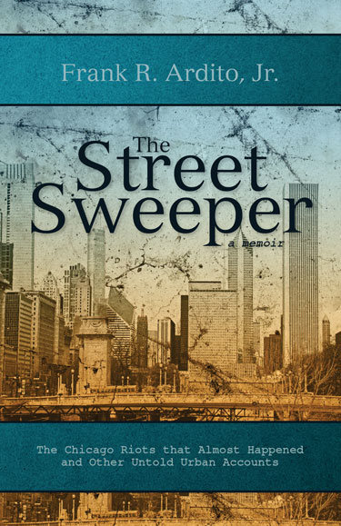 The Street Sweeper - Frank R. Ardito Jr